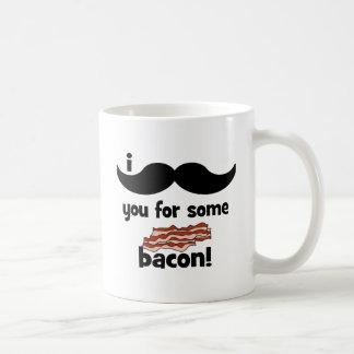 Caneca De Café Mim bigode você para algum bacon