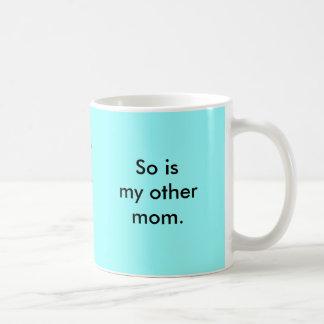 Caneca De Café Minha mamã é tão alegre
