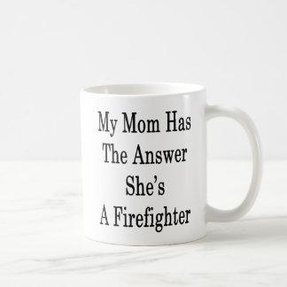 Caneca De Café Minha mamã tem a resposta que é um