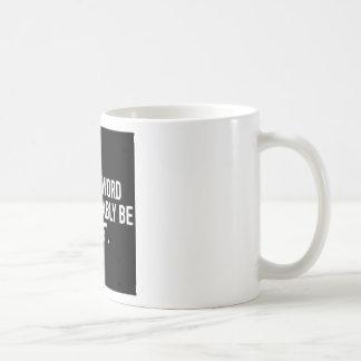 Caneca De Café Minha última palavra
