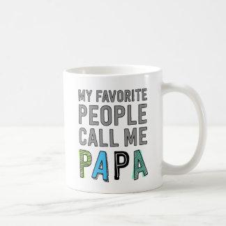 Caneca De Café Minhas pessoas favoritas chamam-me papá