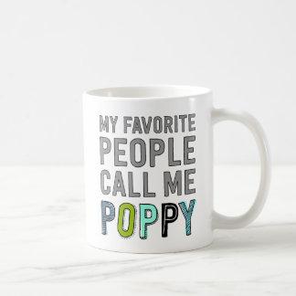 Caneca De Café Minhas pessoas favoritas chamam-me papoila