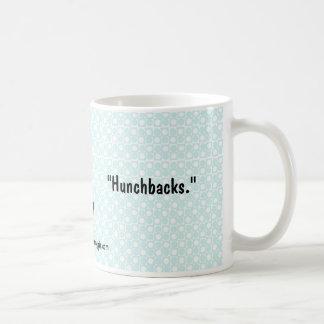 """Caneca De Café Nana-mercadorias """"Hunchbacks """""""