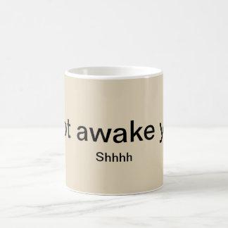 Caneca De Café Não acorde ainda