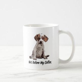 Caneca De Café Não antes de meu café