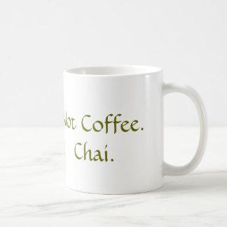 Caneca De Café Não café: Chai