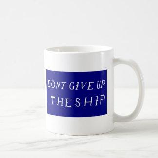 Caneca De Café Não dê acima a bandeira do navio