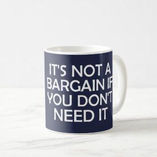 Caneca De Café Não é um negócio se você não o precisa