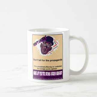 Caneca De Café Não escute a propaganda