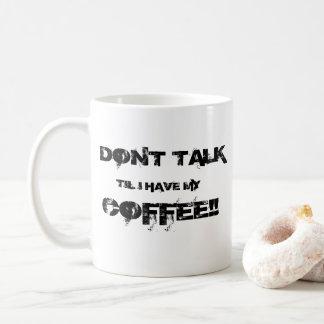 Caneca De Café Não fale
