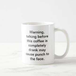 Caneca De Café Não fale antes que eu termine meu café