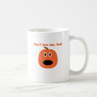 Caneca De Café Não me lanç bro! T-shirt do chunkin de Punkin