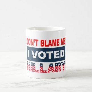Caneca De Café Não me responsabilize que eu votei Hillary