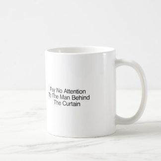 Caneca De Café Não pague nenhuma atenção ao homem atrás da