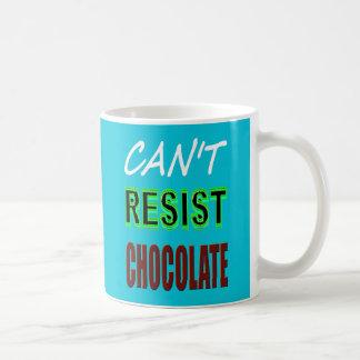 Caneca De Café Não pode resistir o chocolate