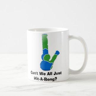 Caneca De Café Não podemos nós todos apenas Batida-UM-Bong?