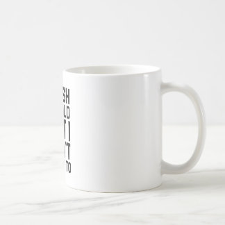 Caneca De Café Não queira a