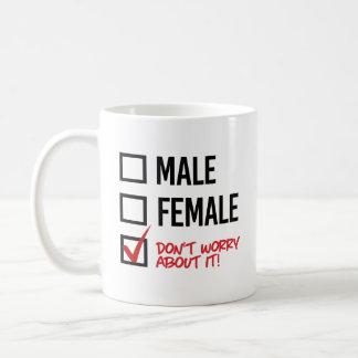 Caneca De Café Não se preocupe sobre meu género - - os direitos