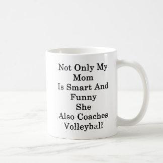 Caneca De Café Não somente minha mamã é esperta e engraçada ela