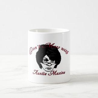 Caneca De Café Não suje com Auntie Maxine