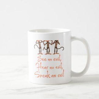 Caneca De Café Não veja nenhum mau - para não ouvir nenhum mau -