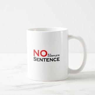 Caneca De Café Nenhuma é uma frase completa