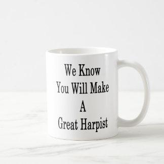 Caneca De Café Nós sabemos que você fará um grande Harpist