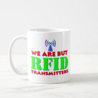Caneca De Café Nós somos mas transmissores do RFID