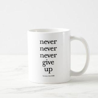 Caneca De Café Nunca nunca nunca dê acima
