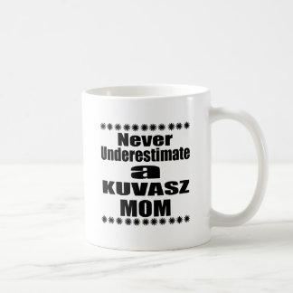 Caneca De Café Nunca subestime a mamã de KUVASZ