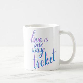 Caneca De Café O amor é um bilhete da maneira