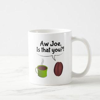 Caneca De Café O Aw Joe é que você