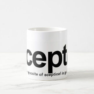 Caneca De Café O céptico, o oposto de céptico é crédulo