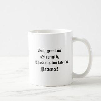 Caneca De Café O deus, concede-me a força