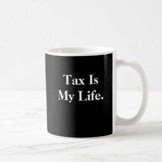 Caneca De Café O imposto é minha vida - pare por…