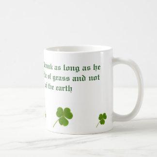 Caneca De Café O Irlandês está nunca bêbedo