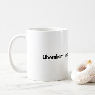 Caneca De Café O liberalismo é um transtorno mental…