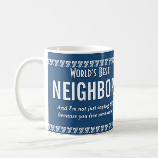 Caneca De Café O melhor vizinho do mundo