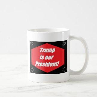 Caneca De Café O trunfo é nosso presidente