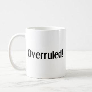 Caneca De Café Objeção e overruled