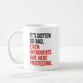 Caneca De Café Obteve assim que o mau introverts mesmo está aqui