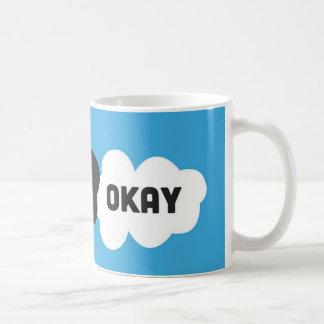 Caneca De Café Okay? Okay