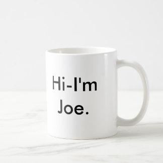 Caneca De Café Olá!-Eu am Joe