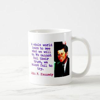Caneca De Café Olhares inteiros de um mundo - John Kennedy