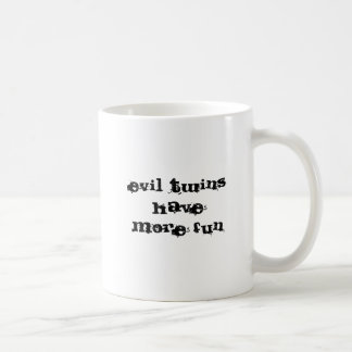 Caneca De Café os gêmeos maus têm mais divertimento, mim são o