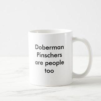 Caneca De Café Os Pinschers do Doberman são pessoas demasiado
