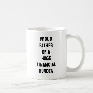 Caneca De Café Pai orgulhoso de uma carga financeira enorme