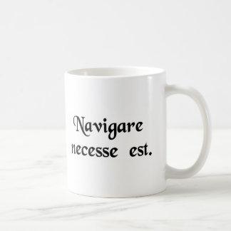 Caneca De Café Para navegar é necessária