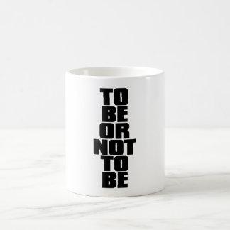 CANECA DE CAFÉ PARA SER OU NÃO SER