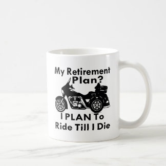 Caneca De Café Passeio do plano de aposentação até eu morro Trike